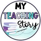 My Teaching Story