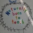 Naturally Born to Teach