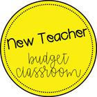 New Teacher Budget Classroom