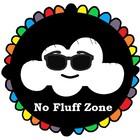 No Fluff Zone