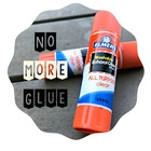 No More Glue