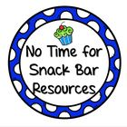 No Time For Snack Bar