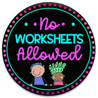 No Worksheets Allowed