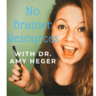 No-Brainer Resources with Dr Amy Heger