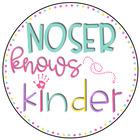 Noser Knows Kinder