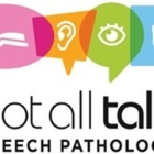 Not All Talk Speech Pathology