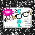 NOT2cool4school