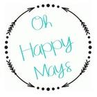 Oh Happy Mays