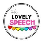 Oh Lovely Speech