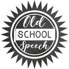 Old School Speech