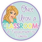 Once Upon a Classroom A Teacher's Tales