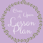 Once Upon a Lesson Plan