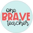One Brave Teacher