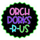 OrchDorksRUs