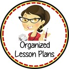 Organized Lesson Plans