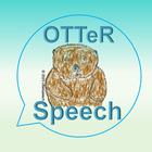 OTTeR Speech