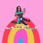 Our Creative Classroom