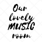 Our lovely MUSIC room