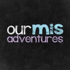 Our Misadventures