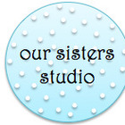 our sisters studio