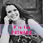 P is for Primary