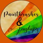 Paintbrushes and Pushups