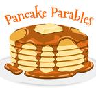 Pancake Parables