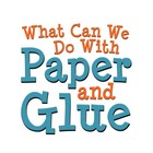 Paper And Glue