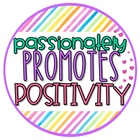 Passionately Promoting Positivity