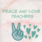 Peace and Love Teachers