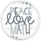 Peace Love Math by Katie Miller