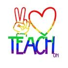 Peace Love Teach On