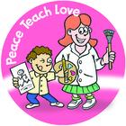 Peace Teach Love