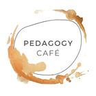 Pedagogy Cafe
