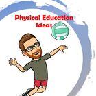 Physical Education Ideas