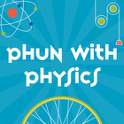 Physics Phun and Super Science