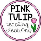 Pink Tulip Teaching Creations