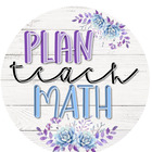 Plan Teach Math