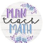 Plan Teach Math
