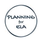 Planning for ELA