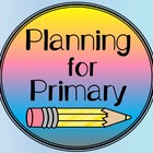 Planning for Primary