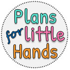 Plans for Little Hands