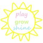 Play Grow Shine