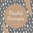 Playful Prompts