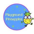 Playground Pineapples