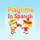 Playtime in Spanish