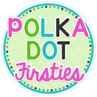 Polka Dot Firsties