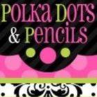 Polka Dots and Pencils