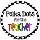 Polka Dots for the Teacher