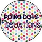 Polkadots and Equations